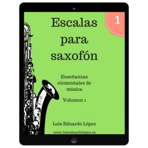 Ebook Escalas para saxofón. Volumen 1