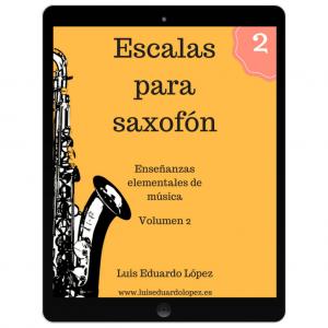 Ebook Escalas para saxofón. Volumen 2