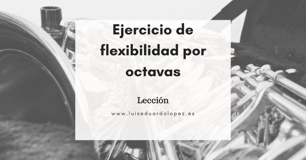 Ejercicio de flexibilidad por octavas